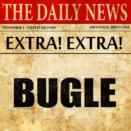bugle: bugle, newspaper article text