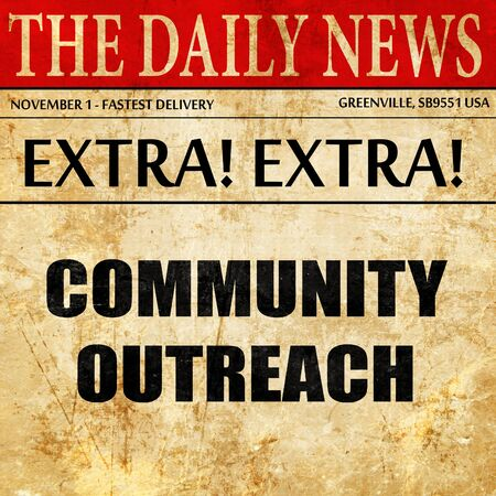 community outreach: Community outreach sign, newspaper article text