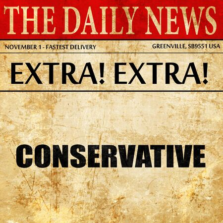 conservative: conservative, newspaper article text