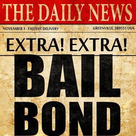 bailbond, newspaper article text