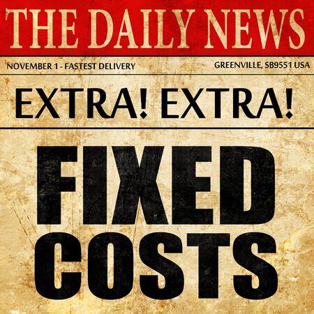 fixed: los costos fijos, artículo de prensa de texto