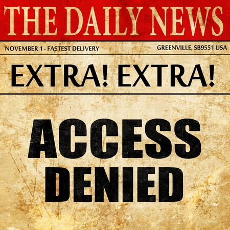 access denied: access denied, newspaper article text
