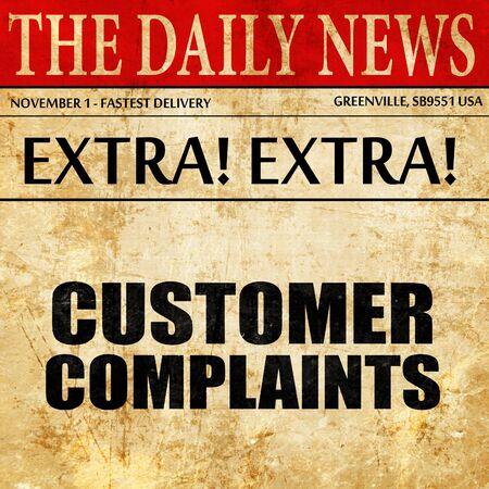 complaints: customer complaints, newspaper article text