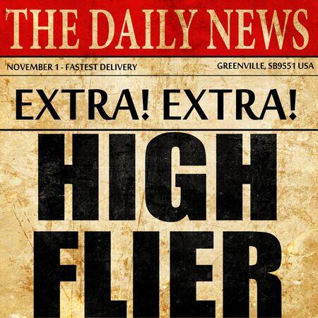flier: high flier, newspaper article text