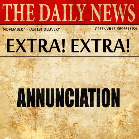 annunciation: annunciation, newspaper article text