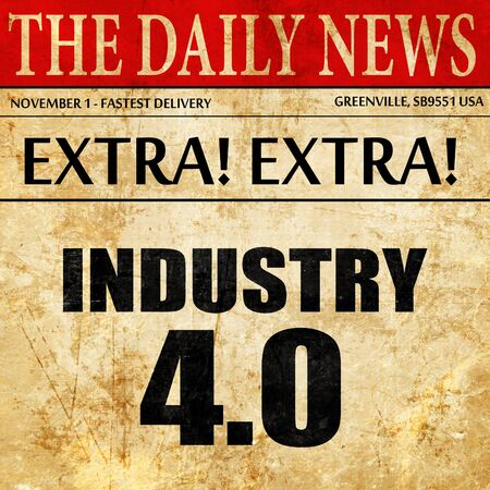 40: industry 4.0, newspaper article text