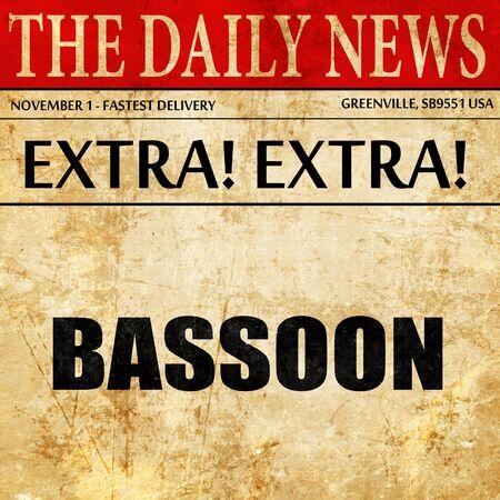 fagot: bassoon, newspaper article text Zdjęcie Seryjne
