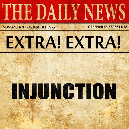 injunction: injunction, newspaper article text Stock Photo