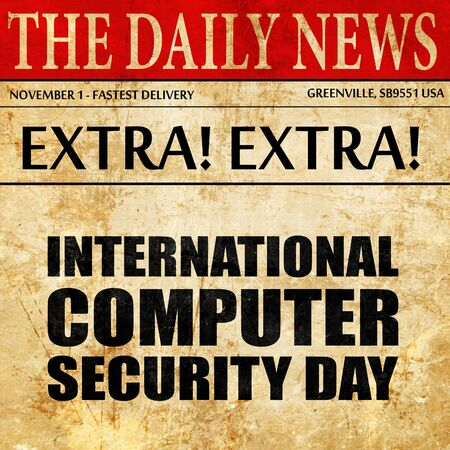 international security: international computer security day, newspaper article text