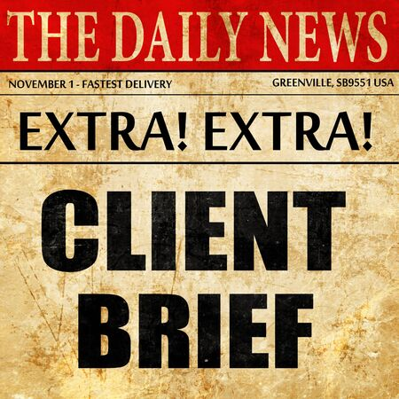 brief: client brief, newspaper article text Stock Photo