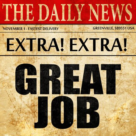 to acclaim: great job, newspaper article text