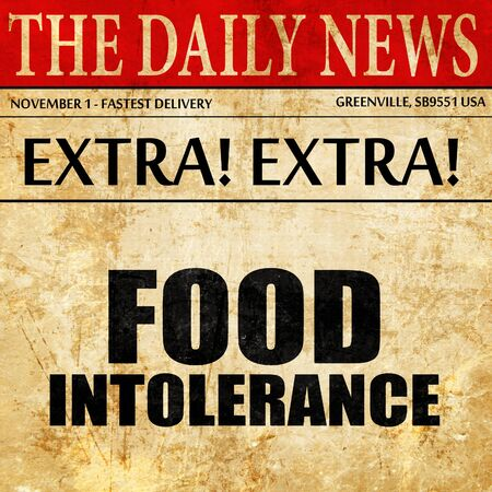 intolerance: food intolerance, newspaper article text