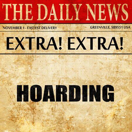 hoarding: hoarding, newspaper article text