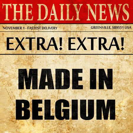 made in belgium: Made in belgium with some soft smooth lines, newspaper article text