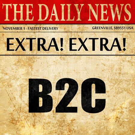 b2c: b2c, newspaper article text