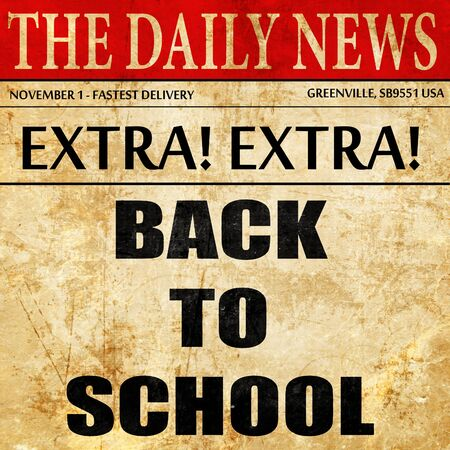 returned: back to school sign with some smooth lines, newspaper article text