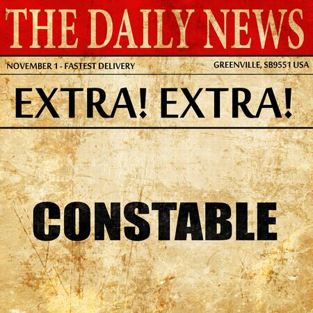 constable: constable, newspaper article text