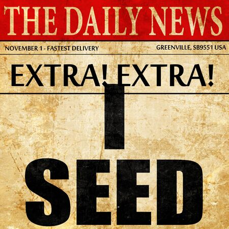 i seed, newspaper article text