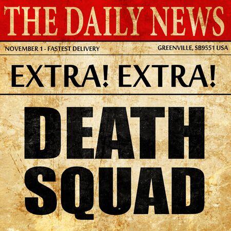 squad: death squad, newspaper article text