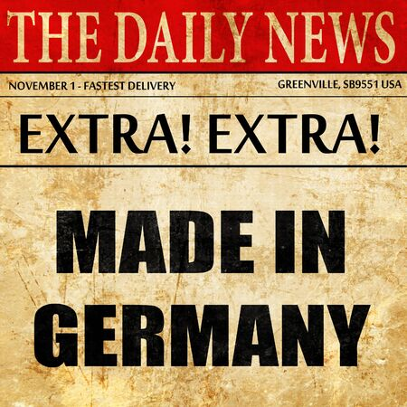 made in germany: Made in germany, newspaper article text