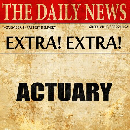 actuary: actuary, newspaper article text