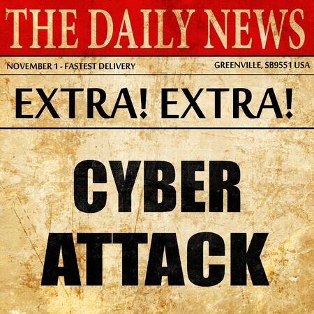 cyberwarfare: Cyber attack background, newspaper article text