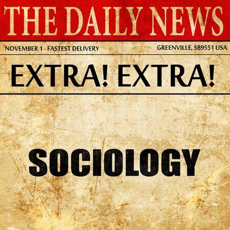 sociologia: sociology, newspaper article text Foto de archivo