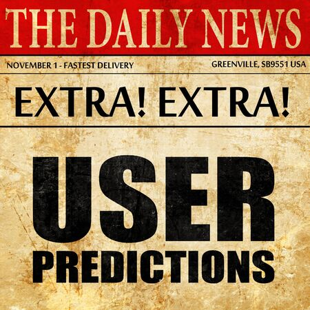 predictions: user predictions, newspaper article text