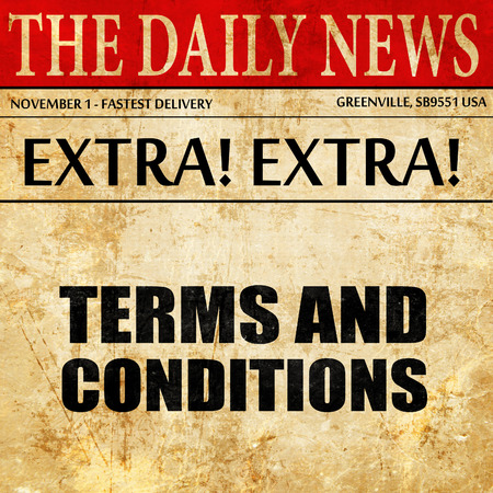 conditions: term and conditions, newspaper article text
