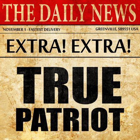 patriot: true patriot, newspaper article text