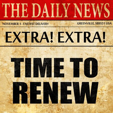 time to renew, newspaper article text