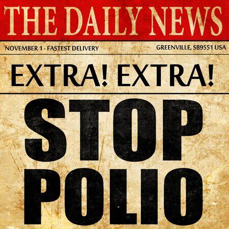 polio: stop polio, newspaper article text Stock Photo