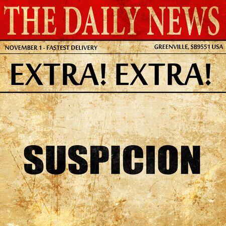desconfianza: sospecha, artículo de prensa de texto Foto de archivo