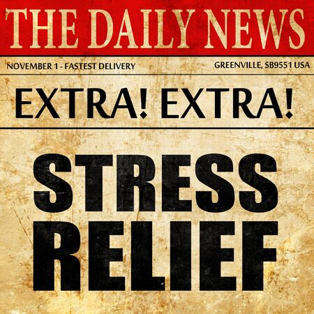 low relief: stress relief, newspaper article text