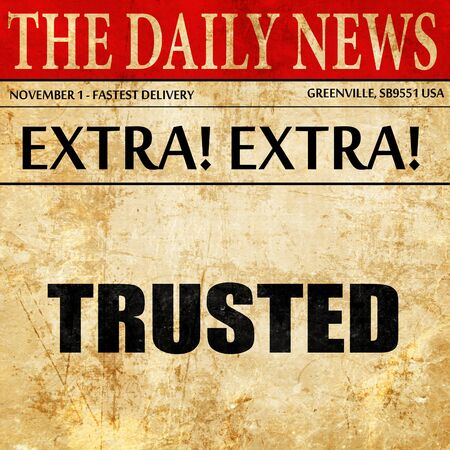 trusted: trusted, newspaper article text
