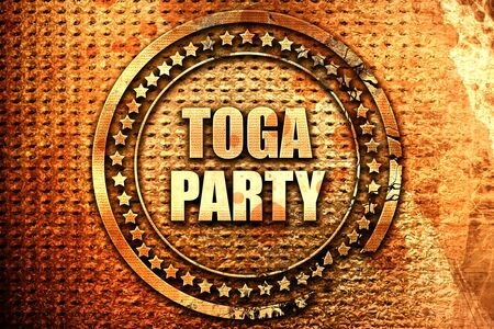 toga: toga party, 3D rendering, text on metal