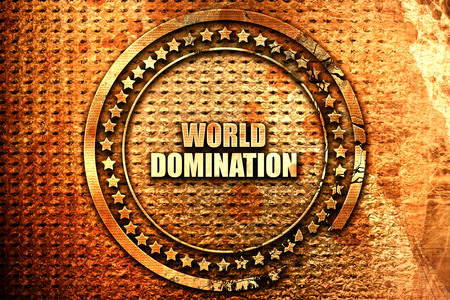 sphere of influence: world domination, 3D rendering, text on metal Stock Photo
