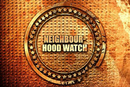 neighbourhood watch, 3D rendering, text on metal
