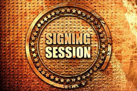 session: signing session, 3D rendering, text on metal