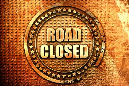 road closed, 3D rendering, text on metal Stock Photo