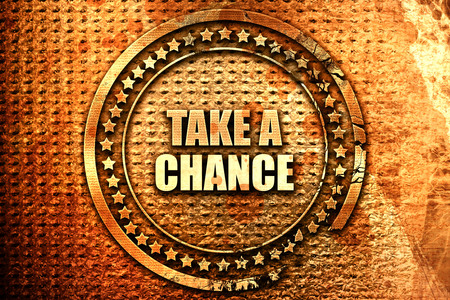 take a chance, 3D rendering, text on metal