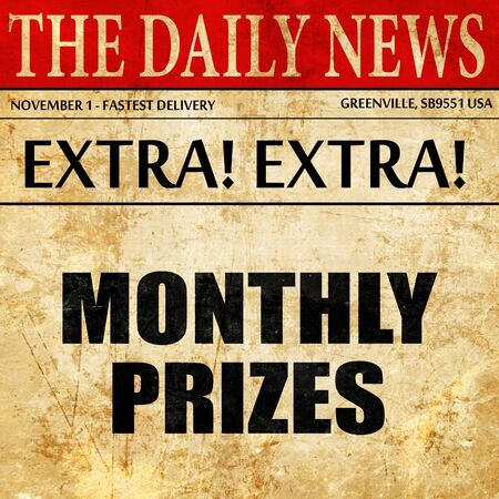 contestant: monthly prizes, article text in newspaper