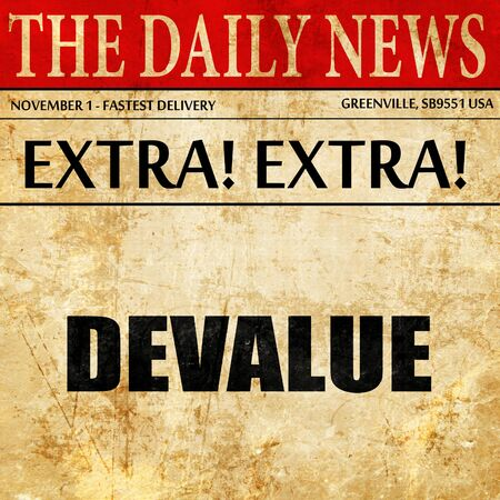 devaluation: devalue, article text in newspaper