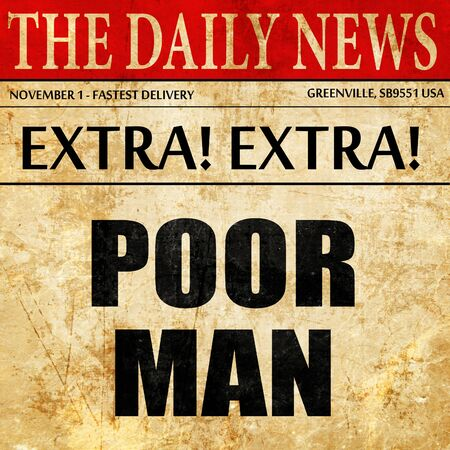 hombre pobre: poor man, article text in newspaper