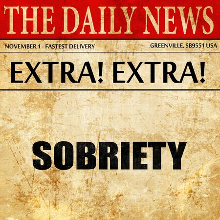 sobriety: sobriety, article text in newspaper