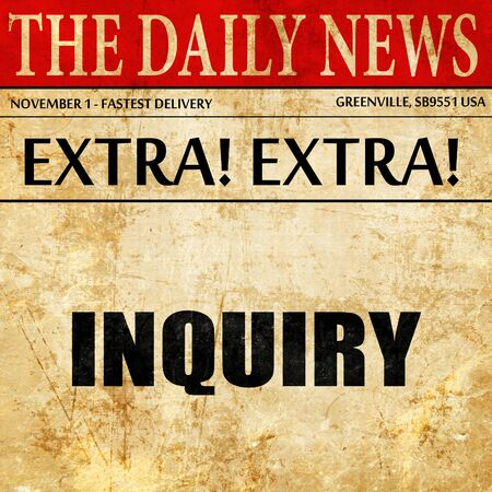 inquiry: inquiry, article text in newspaper