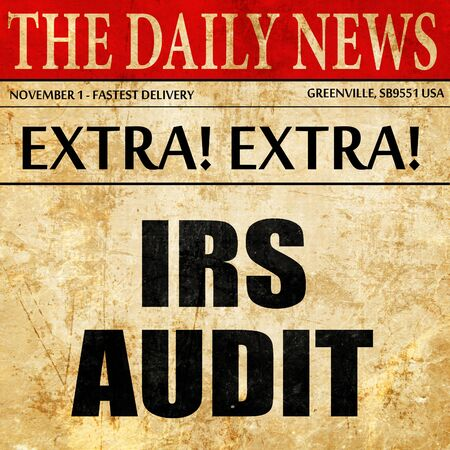 irs: irs audit, article text in newspaper Stock Photo