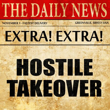 company merger: hostile takeover, article text in newspaper