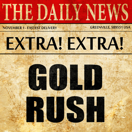 goldrush: goldrush, article text in newspaper Stock Photo