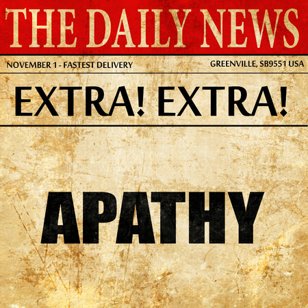 apathy: apathy, article text in newspaper Stock Photo